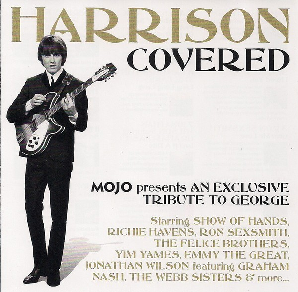 Various Artists - Harrison Covered - Mojo presents An Exclusive Tribute To George (2011)