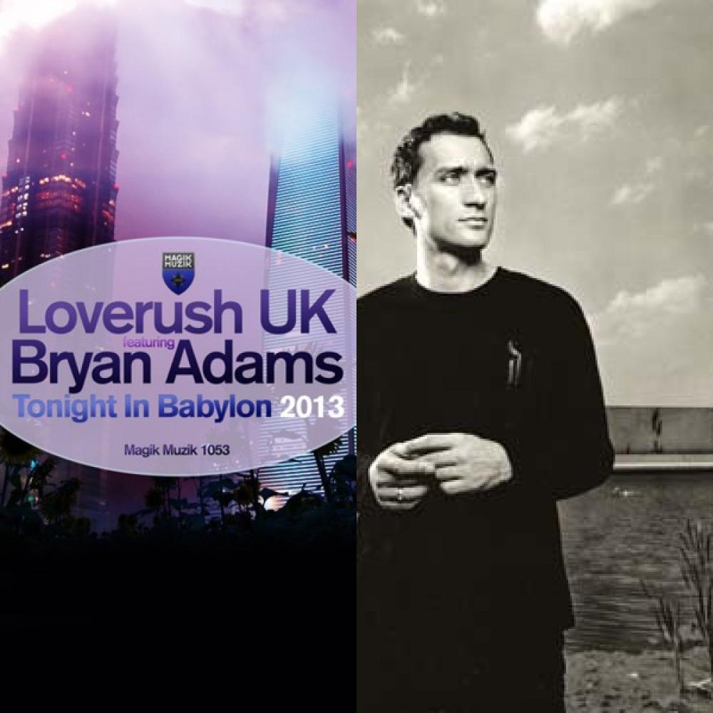 loverush uk bryan adams tonight in babylon protocultyre remix